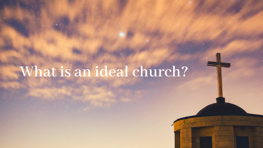 What is an Ideal Church? Image