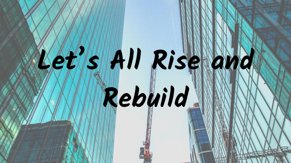Let\'s All Rise and Rebuild Image
