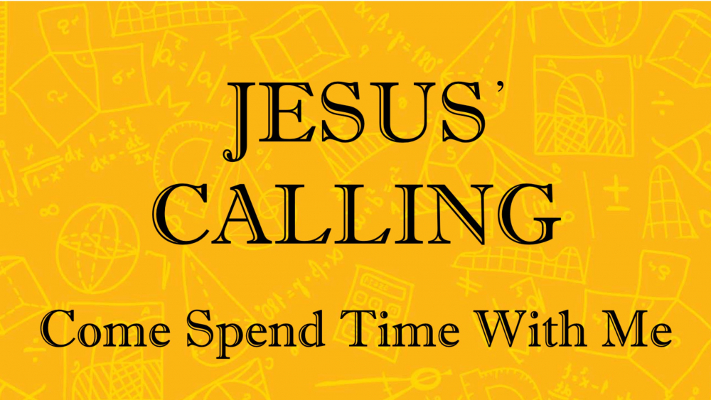 Jesus\' Calling - Come Spend Time with Me Image