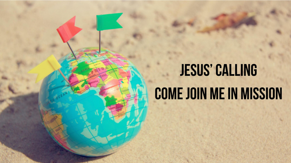 Jesus\' Calling - Come Join Me in Mission Image