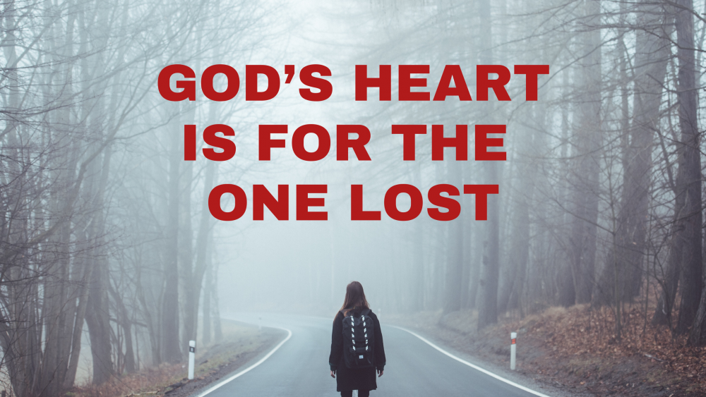 Understanding God\'s Heart for the One Lost Image