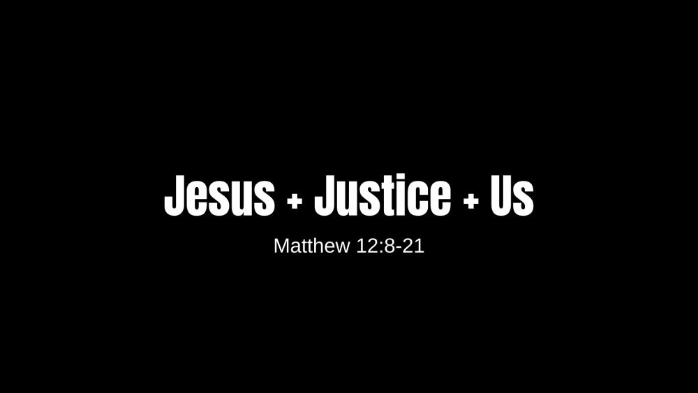 Jesus + Justice + Us Image