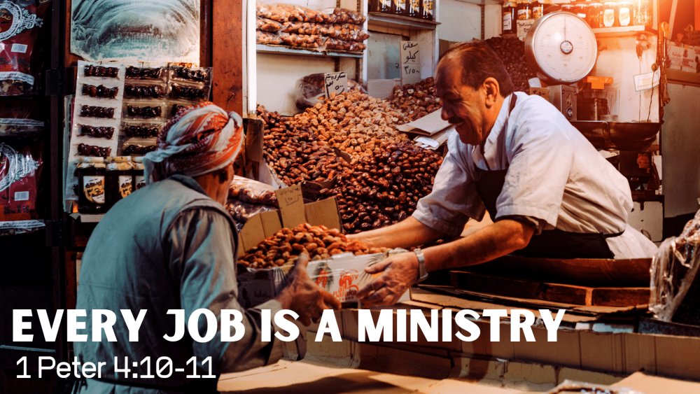 Every Job is a Ministry Image