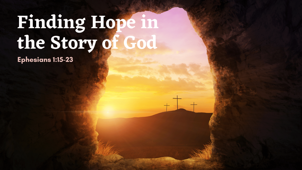 Finding Hope in the Story of God Image