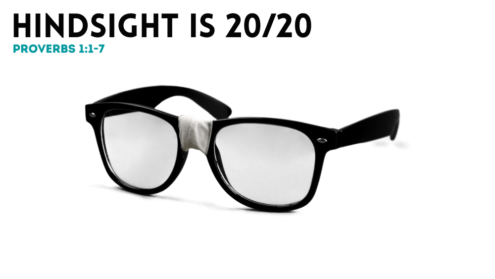 Hindsight is 20/20 Image