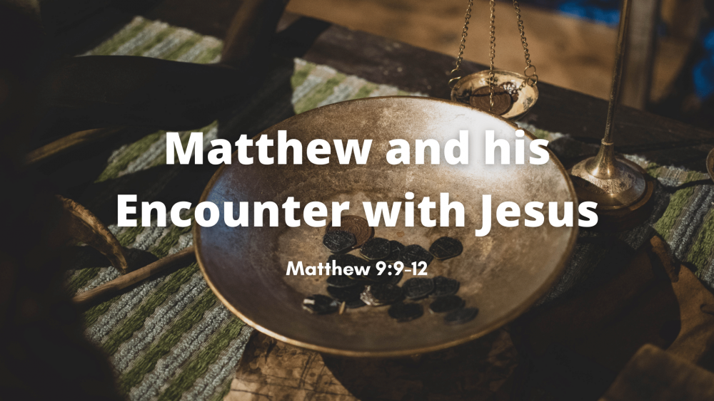Matthew and His Encounter with Jesus Image