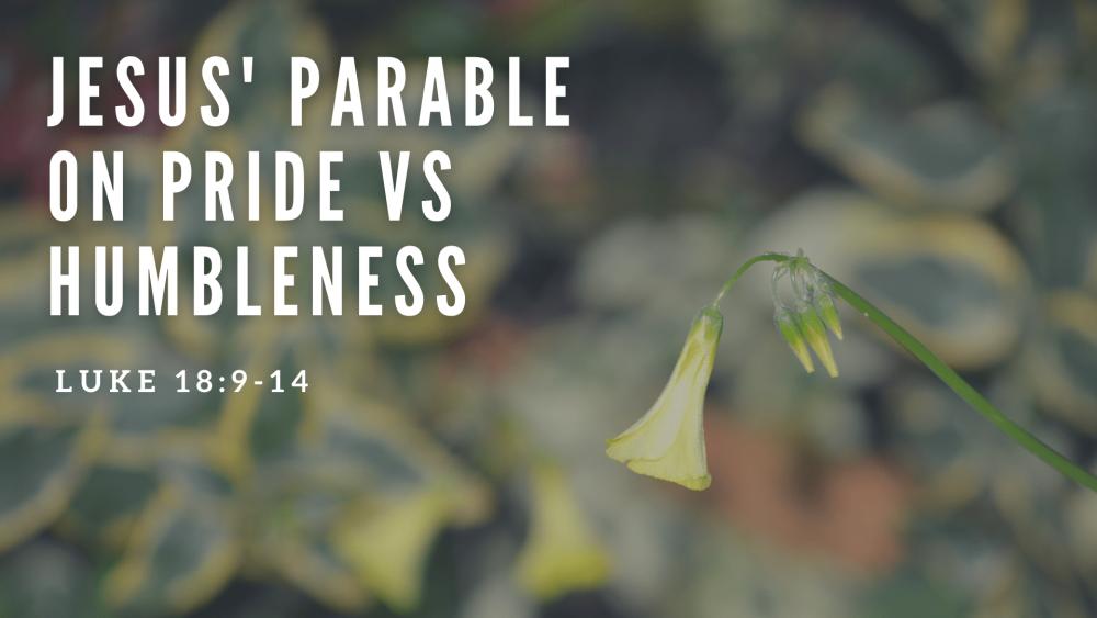 Jesus\' Parable on Pride vs Humbleness Image