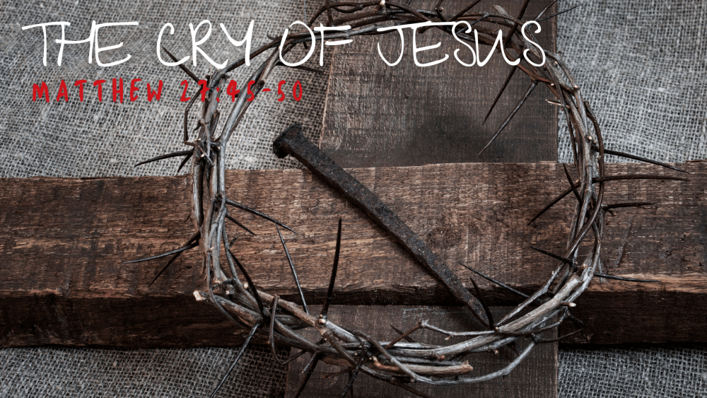 The Cry of Jesus Image